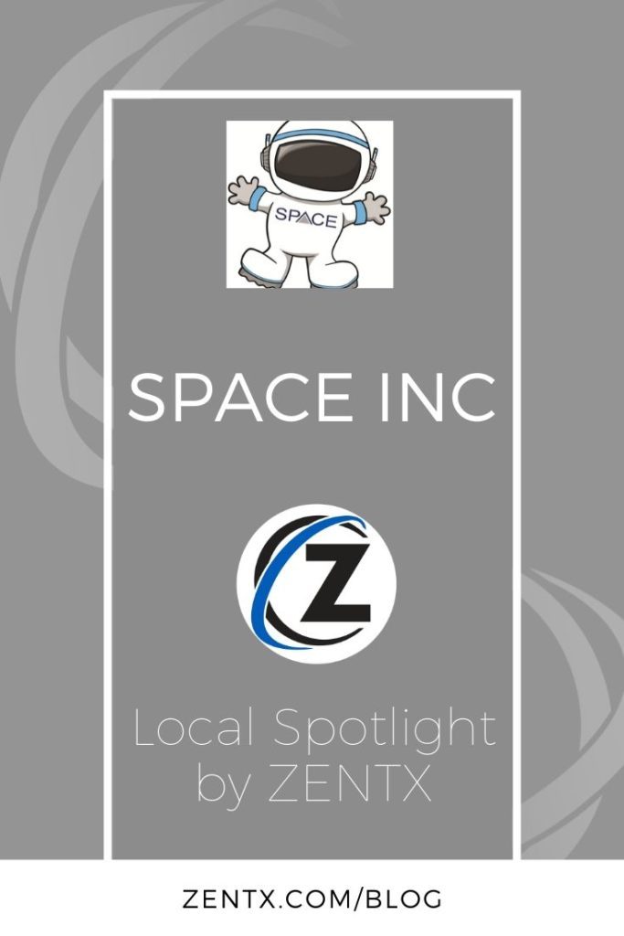 """Gray graphic; text reads """"SPACE Inc: Local Spotlight by ZENTX"""""""