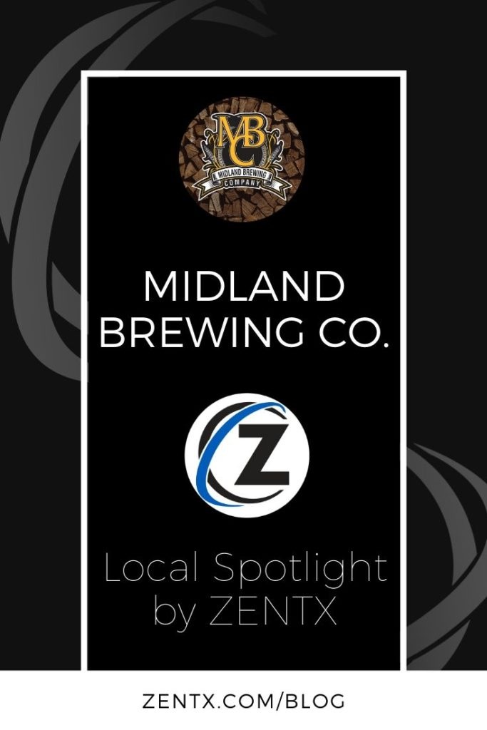 """Black graphic; text reads """"Midland Brewing Company: Local Spotlight by ZENTX"""""""