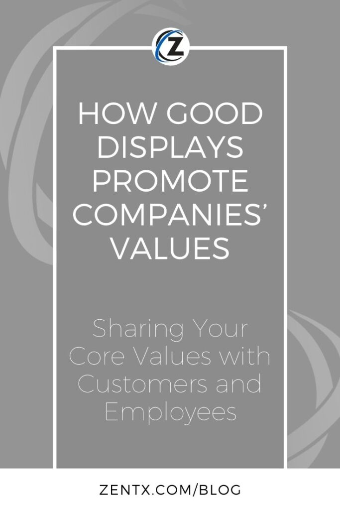 """Gray graphic; text reads """"How Good Displays Promote Companies' Values: Sharing Your Core Values with Customers and Employees"""""""