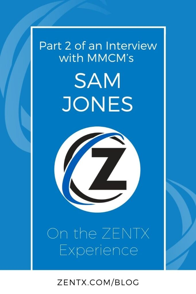"""Blue graphic; text reads """"Part Two of an Interview with Mid-Michigan Childrens' Museum's Sam Jones on the ZENTX Experience"""""""