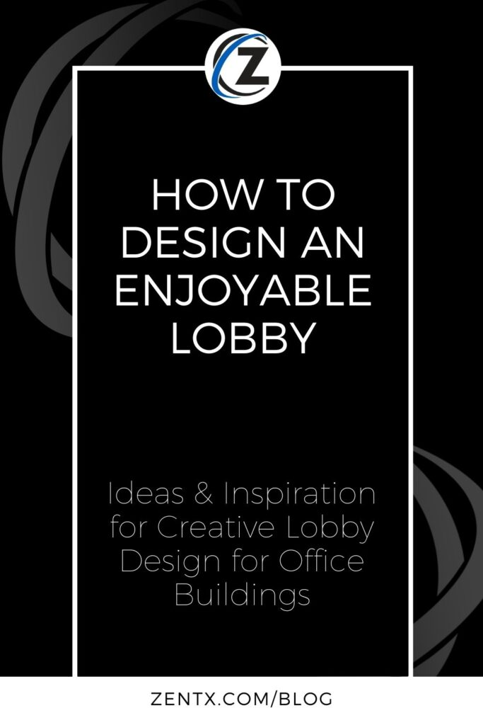 "Black graphic; text reads ""How to design an enjoyable lobby: ideas and inspiration for creative lobby design for office buildings"""