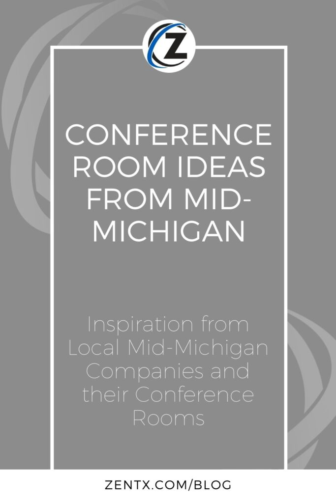 """Gray graphic; text reads, """"Conference Room Ideas from Mid-Michigan: Inspiration from Local Mid-Michigan Companies and their Conference Rooms"""""""