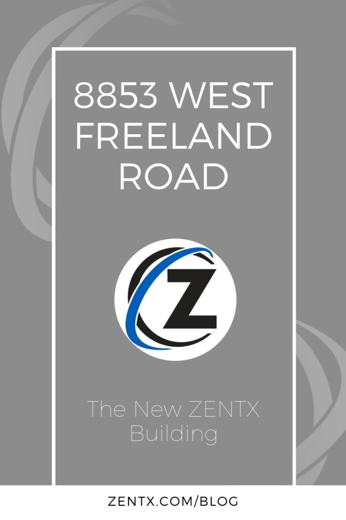 """Gray graphic; text reads, """"8853 West Freeland Road: The New ZENTX Building"""""""
